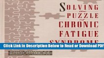 [Get] Solving the Puzzle of Chronic Fatigue Syndrome Popular New