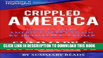 [PDF] Crippled America: How to Make America Great Again by Donald J. Trump | Summary   Highlights