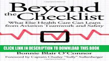 [PDF] Beyond the Checklist: What Else Health Care Can Learn from Aviation Teamwork and Safety Full