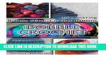 [PDF] Bobble Crochet: 18 Amazing Bobble Stitch Crochet Patterns: (Crochet patterns, Bobble