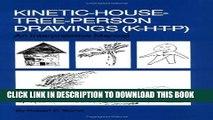 New Book Kinetic House-Tree-Person Drawings: K-H-T-P: An Interpretative Manual