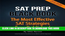 New Book SAT Prep Black Book: The Most Effective SAT Strategies Ever Published