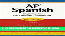 Collection Book AP Spanish: Preparing for the Language Examination, 3rd Edition, Student Edition