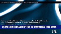 [PDF] Qualitative Research Methods in Consumer Psychology: Ethnography and Culture (Researching