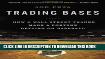 [PDF] Trading Bases: How a Wall Street Trader Made a Fortune Betting on Baseball Full Colection