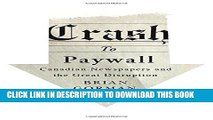 [PDF] Crash to Paywall: Canadian Newspapers and the Great Disruption Popular Online