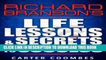 [PDF] Richard Branson: Richard Branson s Life Lessons   Secrets to Success (Entrepreneur,