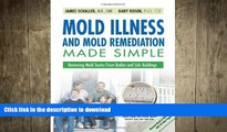 READ  Mold Illness and Mold Remediation Made Simple (Discount Black   White Edition): Removing