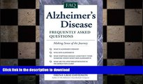 EBOOK ONLINE  Alzheimer s Disease: Frequently Asked Questions by Frena Gray-Davidson
