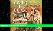 READ THE NEW BOOK Over the Edge: Fred Harvey at the Grand Canyon and in the Great Southwest FREE