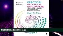 Big Deals  Practical Program Evaluation: Theory-Driven Evaluation and the Integrated Evaluation