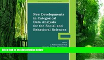 Big Deals  New Developments in Categorical Data Analysis for the Social and Behavioral Sciences