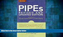 READ FREE FULL  PIPEs: A Guide to Private Investments in Public Equity: Revised and Updated