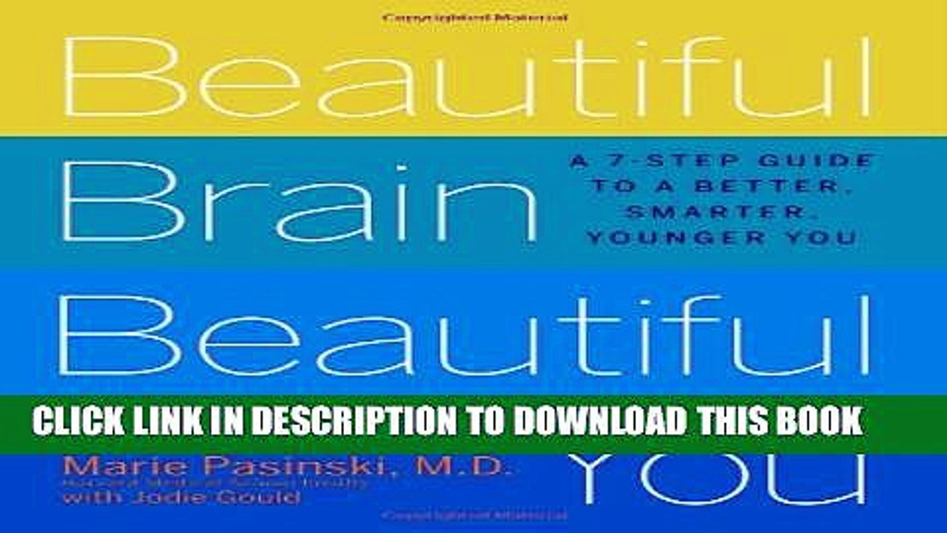 [PDF] Beautiful Brain, Beautiful You: Look Radiant from the Inside Out by Empowering Your Mind