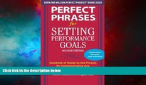 Must Have  Perfect Phrases for Setting Performance Goals, Second Edition (Perfect Phrases
