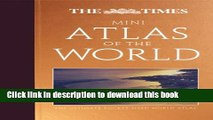 Read The Times Mini Atlas of the World  The Ultimate Pocket Sized World Atlas (The Times Atlases)