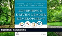 Big Deals  Experience-Driven Leader Development: Models, Tools, Best Practices, and Advice for