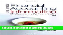 Read Using Financial Accounting Information: The Alternative to Debits   Credits (Available Titles