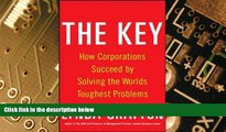 Big Deals  The Key: How Corporations Succeed by Solving the World s Toughest Problems  Free Full