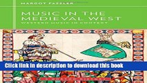 Download Music in the Medieval West (Western Music in Context: A Norton History)  PDF Online