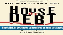 House of Debt: How They (and You) Caused the Great Recession, and How We Can Prevent It from