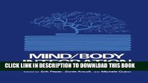 [PDF] Mind/Body Integration: Essential Readings in Biofeedback Popular Colection