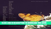 [PDF] Butterflies of British Columbia: Including Western Alberta, Southern Yukon, the Alaska
