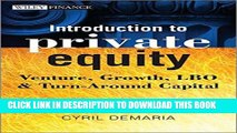 [PDF] Introduction to Private Equity: Venture, Growth, LBO and Turn-Around Capital Full Online