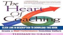 [PDF] The Heart of Coaching: Using Transformational Coaching to Create a High-performance Coaching