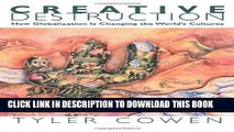 [PDF] Creative Destruction: How Globalization Is Changing the World s Cultures Full Online