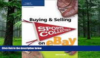 Big Deals  Buying   Selling Sports Collectibles on eBay (Buying   Selling on Ebay)  Free Full Read