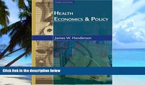 Big Deals  Health Economics and Policy with Economic Applications  Free Full Read Most Wanted