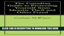 [PDF] The Canadian Guide to Protecting Yourself from Identity Theft and Other Fraud Popular Online