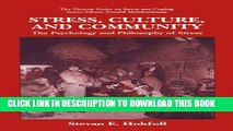 [PDF] Stress, Culture, and Community: The Psychology and Philosophy of Stress (The Springer Series