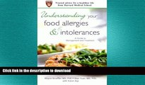 FAVORITE BOOK  Understanding Your Food Allergies and Intolerances: A Guide to Management and