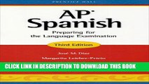 New Book AP Spanish: Preparing for the Language Examination, 3rd Edition, Student Edition