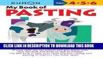 New Book My Book of Pasting (Kumon Workbooks)
