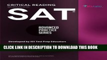 New Book SAT Critical Reading Workbook (Advanced Practice Series) (Volume 4)