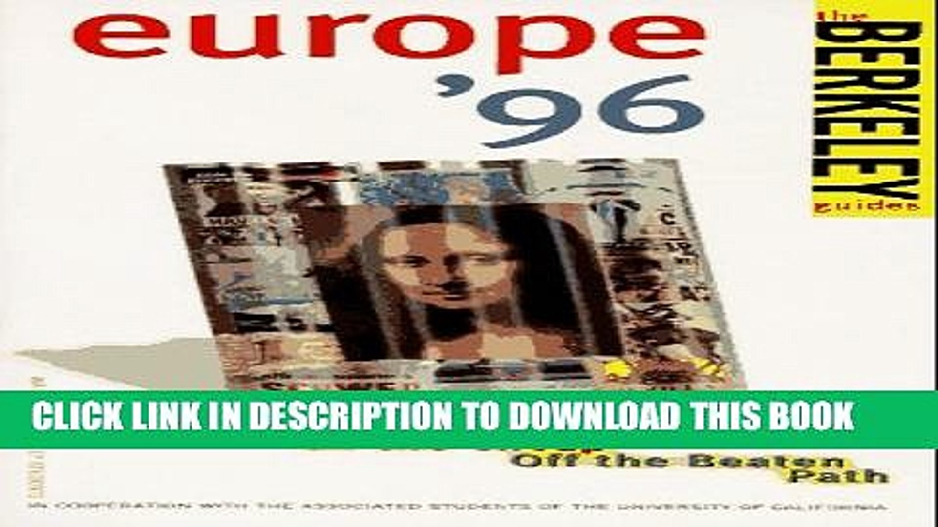 [PDF] Berkeley Guides: Europe 1996: On the Loose, On the Cheap, Off the Beaten Path Popular