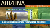 [PDF] Arizona Day Hikes: A Guide to the Best Hiking Trails from Tucson to the Grand Canyon Popular