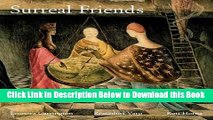 [PDF] Surreal Friends: Leonora Carrington, Remedios Varo and Kati Horna Free Ebook