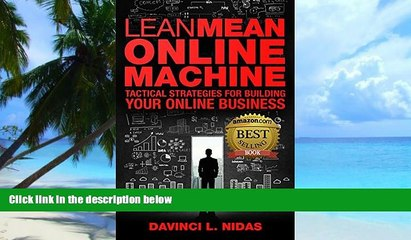 Big Deals  Lean Mean Online Machine: Tactical Strategies For Building Your Online Business  Free