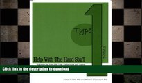FAVORITE BOOK  Help with the Hard Stuff: A Workbook for Teens with Type I Diabetes and Their