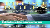Read Trust Rules: How to Tell the Good Guys from the Bad Guys in Work and Life, 2nd Edition  Ebook