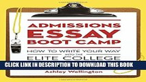 Collection Book Admissions Essay Boot Camp: How to Write Your Way into the Elite College of Your