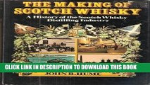 [PDF] The Making of Scotch Whisky: A History of the Scotch Whisky Distilling Industry Full Online