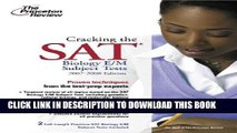 New Book Cracking the SAT Biology E/M Subject Test, 2007-2008 Edition (College Test Preparation)