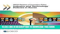 [PDF] Industry and Technology Policies in Korea (Oecd Reviews of Innovation Policy) Popular