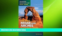 READ book  The Best Moab and Arches National Park Hikes  BOOK ONLINE