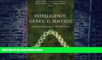 Big Deals  Intelligence, Genes, and Success: Scientists Respond to The Bell Curve (Statistics for